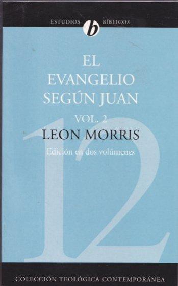 El Evangelio según Juan  Vol.2