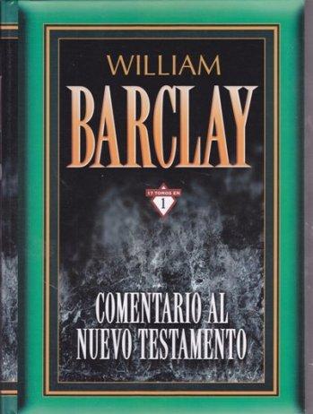 Comentario al Nuevo Testamento: 17 tomos en 1 (Barclay)