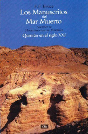 Manuscritos del Mar Muerto: Qumrán en el Siglo XXI
