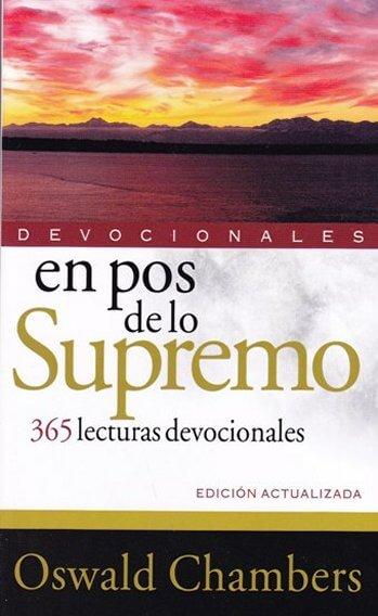 En Pos de lo Supremo - 365 Lecturas Devocionales
