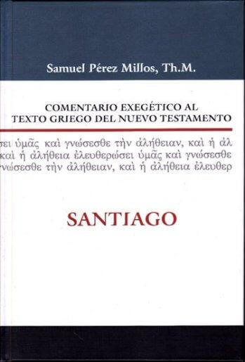 Comentario Exegético al Texto Griego - SANTIAGO (pasta dura)