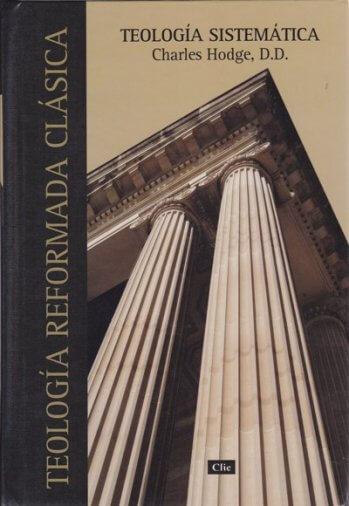 Teología Sistemática: dos en un tomo - pasta dura (Hodge)