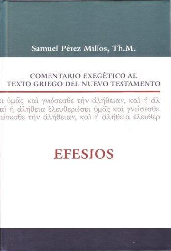 Comentario Exegético al Texto Griego - EFESIOS (pasta dura)