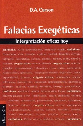 Falacias Exegéticas: intepretación eficaz hoy