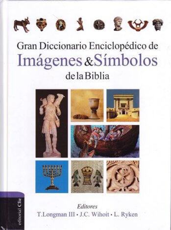 Gran Diccionario Enciclopédico de Imágenes y Símbolos de la Biblia (pasta dira)