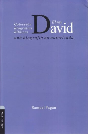 Rey David: una biografía no autorizada