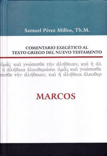 Comentario Exegético al Texto Griego - MARCOS (pasta dura)
