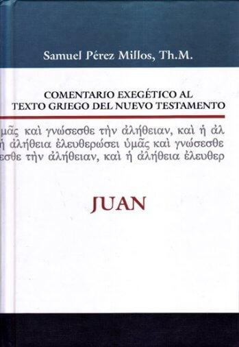 Comentario Exegético al Texto Griego - JUAN (pasta dura)