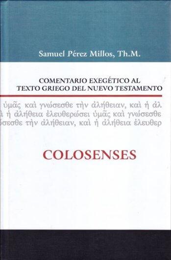 Comentario Exegético al Texto Griego - COLOSENSES (pasta dura)