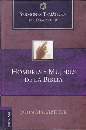 Hombres y Mujeres de la Biblia (pasta dura)