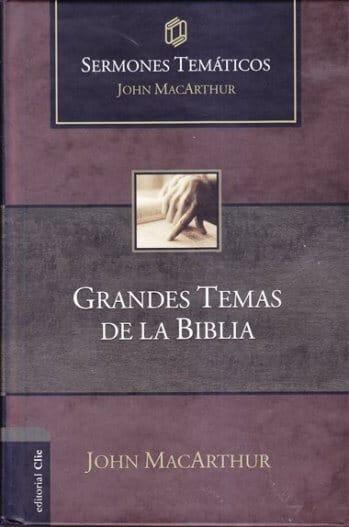 Grandes Temas de la Biblia - sermones temáticos (pasta dura)