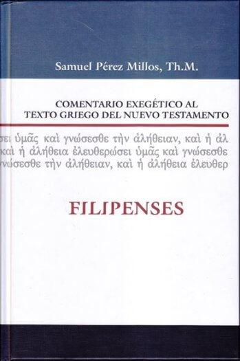 Comentario Exegético al Texto Griego - FILIPENSES (pasta dura)