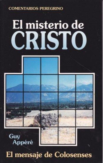 Misterio de Cristo - Mensaje de Colosenses