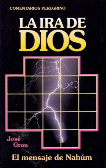 Ira de Dios: Exposición de Nahúm