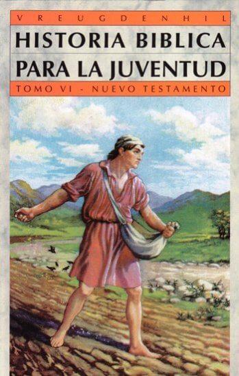 Historia Biblica Para La Juventud - Tomo 6