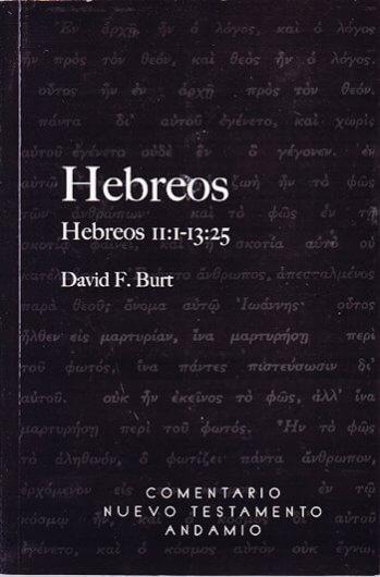 Hebreos Comentario - Tomo 3   Hebreos 11:1 - 13:25