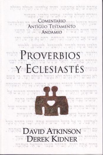 Comentario al AT - Proverbios y Eclesiastés