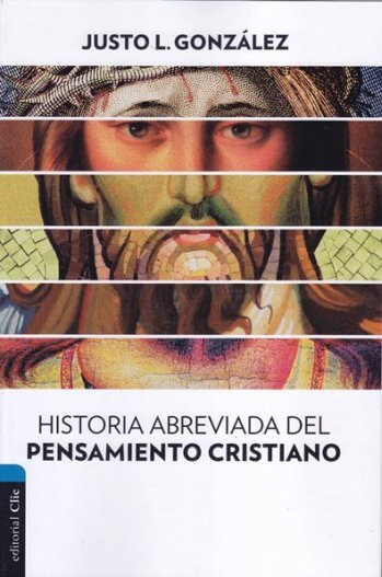 Historia del Pensamiento Cristiano - abreviado