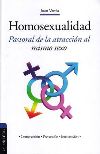 Homosexualidad - pastoral de la atracción al mismo sexo