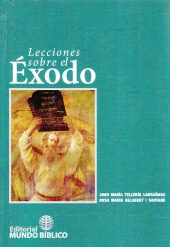 Lecciones Sobre el Exodo