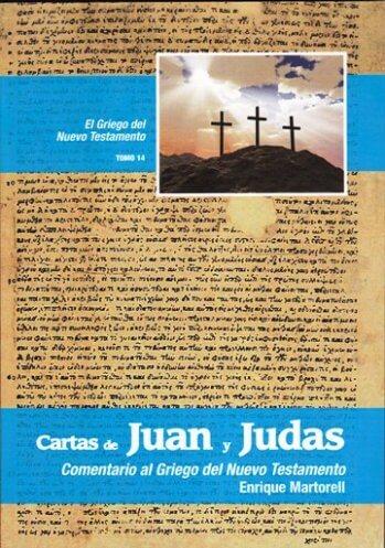 Cartas de Juan y Judas - El Griego del Nuevo Testamento