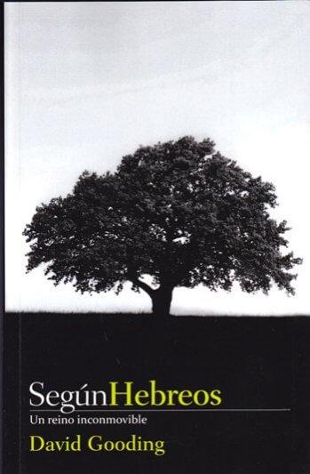 Según Hebreos: Un Reino Inconmovible
