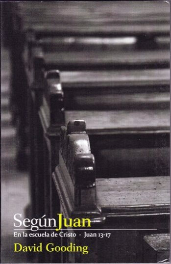 Según Juan - en la escuela de Cristo (cap.13-17)