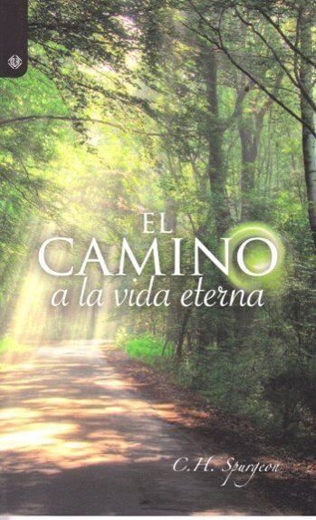 El Camino a la Vida Eterna