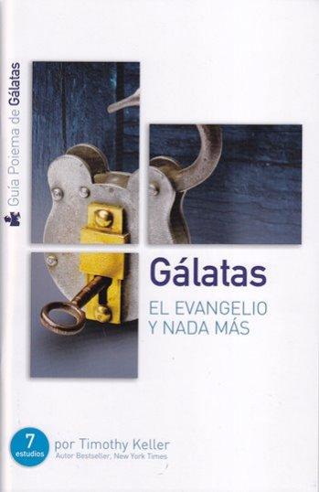 Gálatas - Guía de Estudio: El Evangelio y Nada Más
