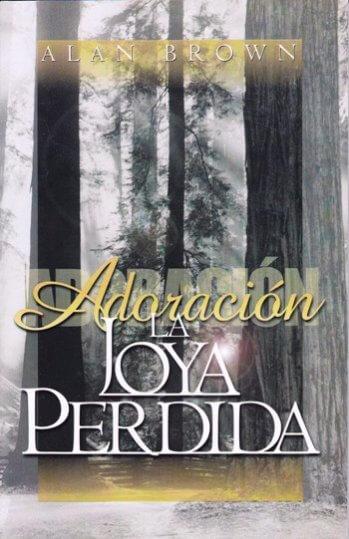Adoración - la Joya Perdida