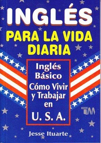 Inglés para la Vida Diaria