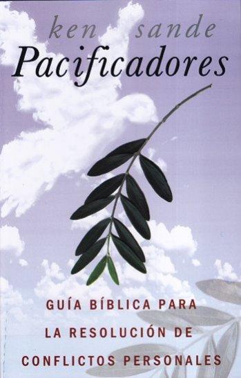 Pacificadores: Guía Bíblica para la Resolución de Conflictos Personales