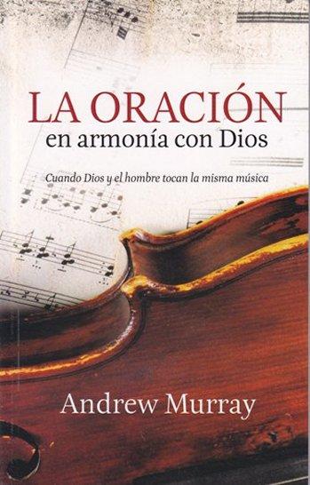 La Oración en Armonía con Dios