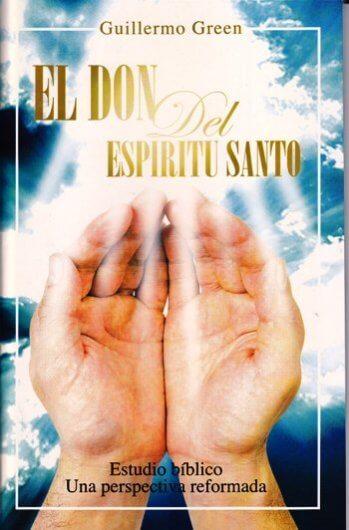 El Don del Espíritu Santo - un estudio inductivo