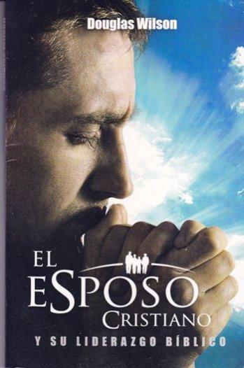 El Esposo Cristiano y Su Liderazgo Bíblico