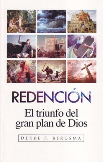 Redención - el triunfo del gran plan de Dios