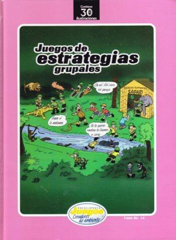 EJCA - Juegos de Estrategias Grupales - Tomo No. 16