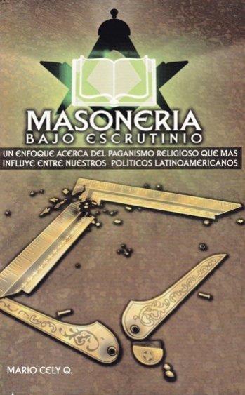 Masonería Bajo Escrutinio