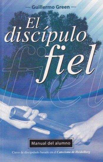 El Discípulo Fiel - Manual del Alumno