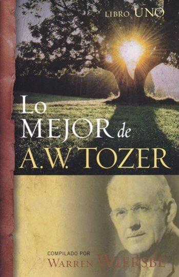 Lo Mejor de A.W. Tozer