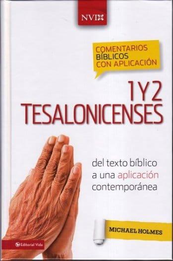 1 & 2 Tesalonicenses: Comentario NVI - del texto bíblico a una aplicación contemporánea (pasta dura)