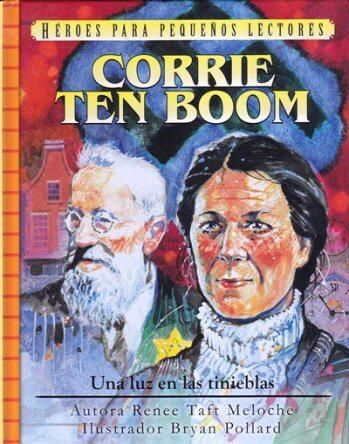 Corrie Ten Boom - una luz en las tinieblas (pasta dura)