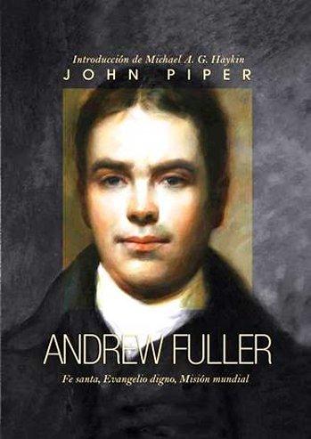 Andrew Fuller - Fe santa