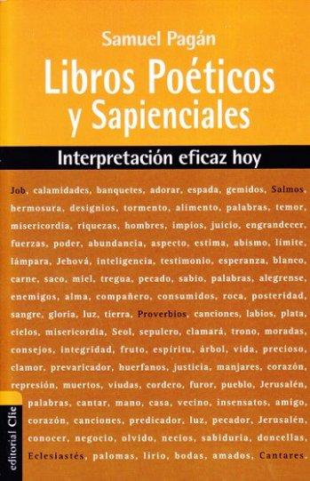 Libros Poéticos y Sapienciales - Interpretación eficaz hoy