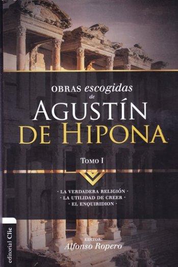 Obras Escogidas de Agustín Hipona - tomo 1