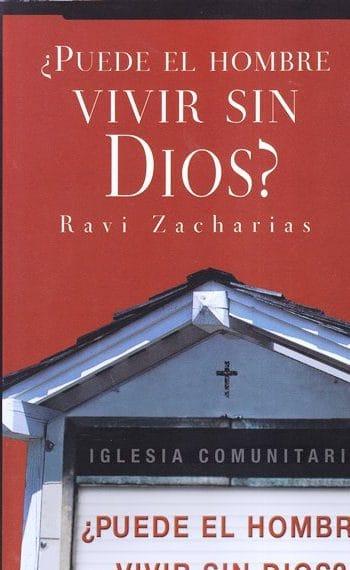 ¿Puede el Hombre Vivir sin Dios?