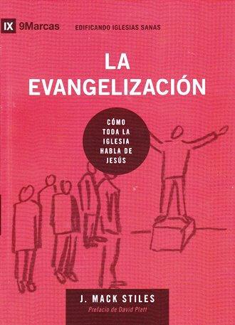 La Evangelización - edificando iglesias sanas