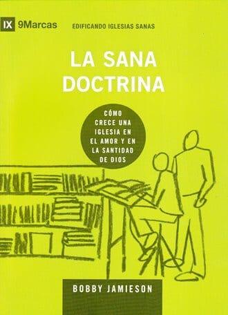 La Sana Doctrina - edificando iglesias sanas