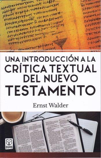Una Introducción a la Crítica Textual del NT