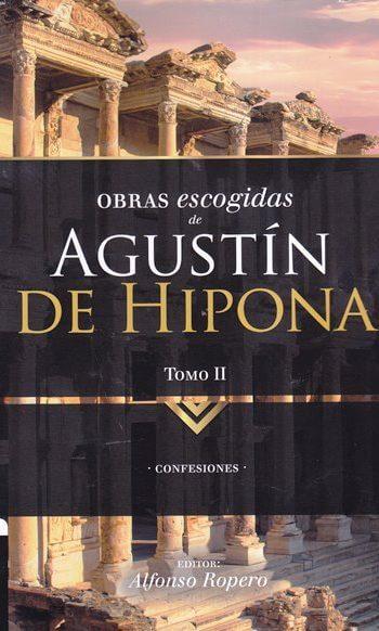Obras Escogidas de Agustín Hipona - tomo 2 - Confesiones